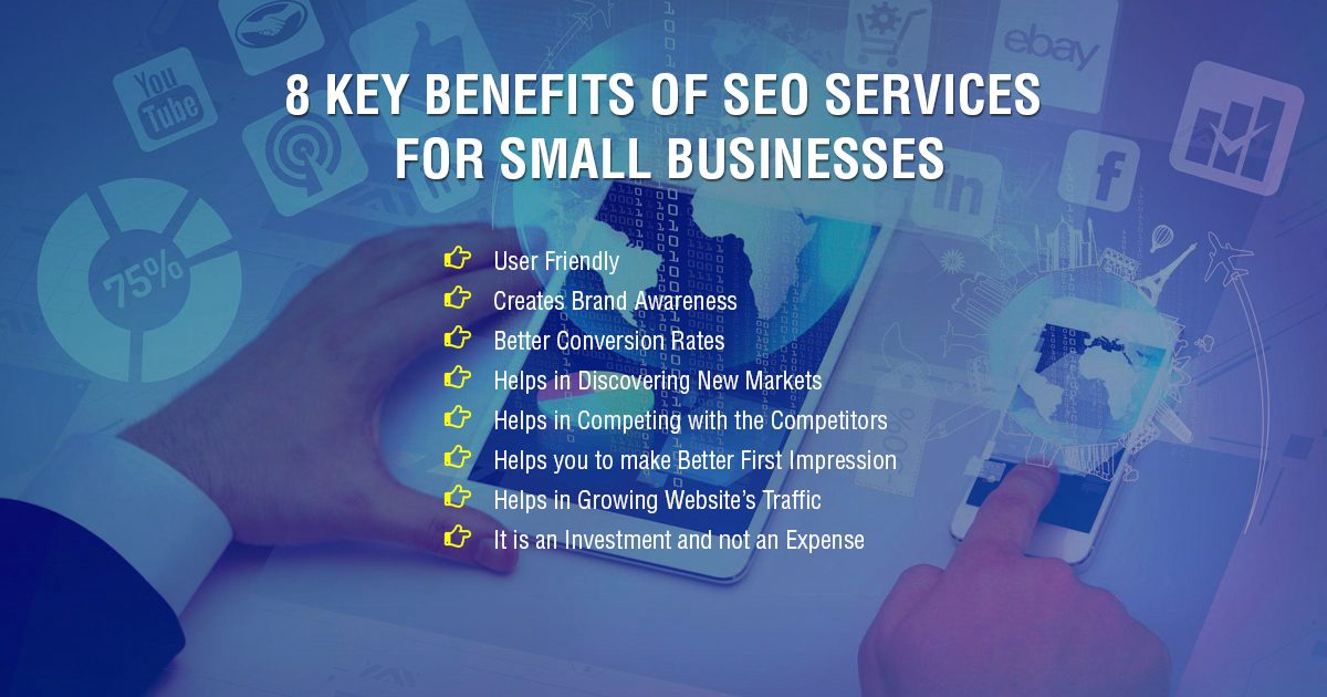 8 key benefits of SEO Services for Small Businesses