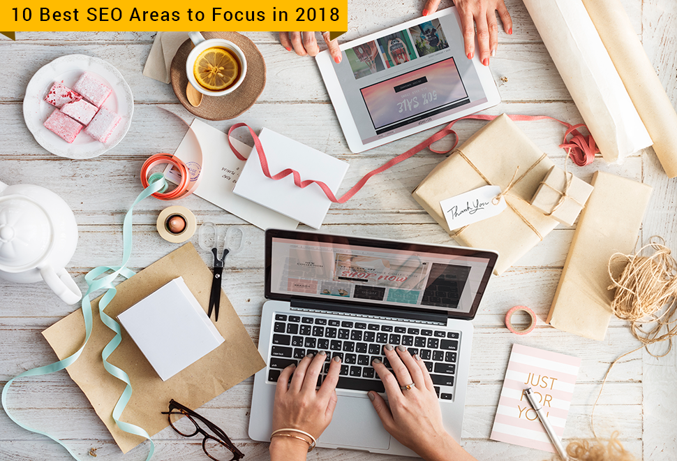 10 Best SEO Areas to Focus in 2018