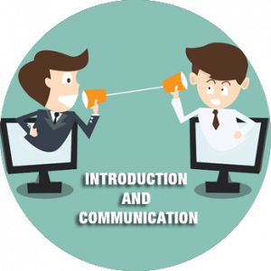 Introduction and Communication