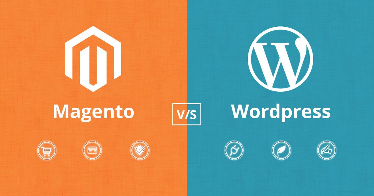 Magento Vs WordPress – Which CMS Is Better For Your Online Store?