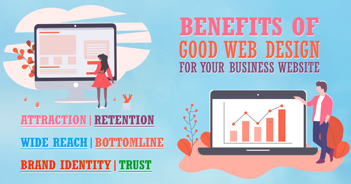 Benefits of good web design for your business website -