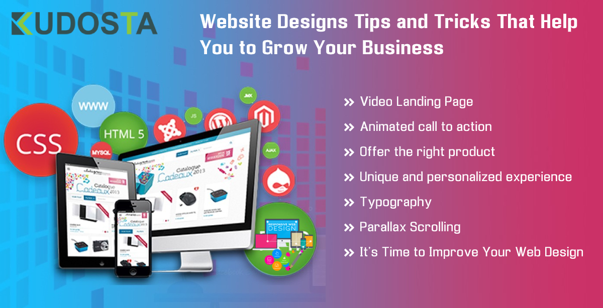 Website Designs Tips and Tricks That Help You to Grow Your Business